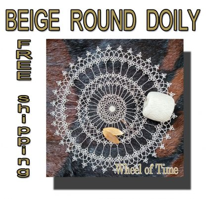 Beige doily Wheel of Time